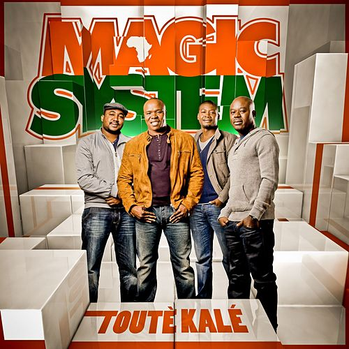 Touté kalé by Magic System