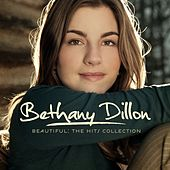 Beautiful: The Hits Collection by Bethany Dillon