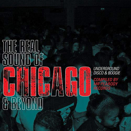 Real Sound Of Chicago And Beyond by Various Artists