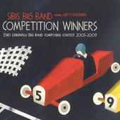 Competition Winners: Esko Unnavalli Big Band Composing Contest, 2005-2009 by Various Artists