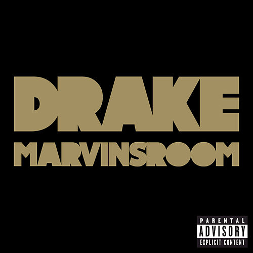 Marvins Room by Drake