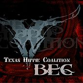 Beg (The 420 Recording) by Texas Hippie Coalition
