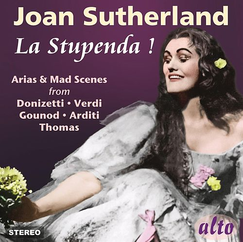 Joan Sutherland 'La Stupenda' by Joan Sutherland