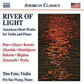 River of Light: American Short Works for Violin and Piano by Tim Fain