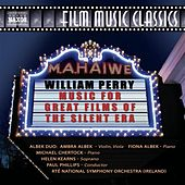 Perry: Music for Great Films of the Silent Era by Various Artists