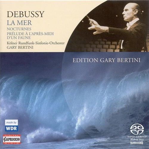 Debussy, C.: La Mer / Nocturnes / Prelude A L'Apres-Midi D'Un Faune by Gary Bertini