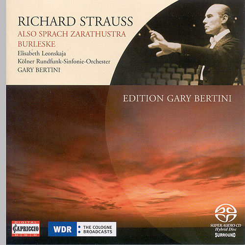 Strauss, R.: Also Sprach Zarathustra / Burleske by Gary Bertini