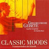 Classic Moods - Gregorian Chants by Various Artists