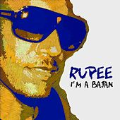I Am A Bajan - Single by Rupee