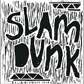 The Shivers by Slam Dunk