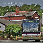 Missed the Bus by Blackburn