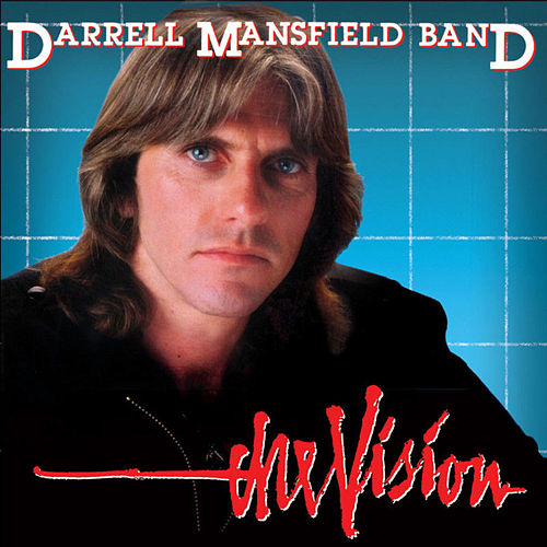 The Vision by Darrell Mansfield