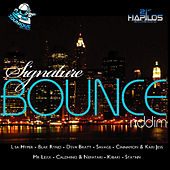 Signature Bounce Riddim by Various Artists