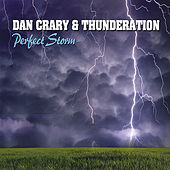 Perfect Storm by Dan Crary & Thunderation