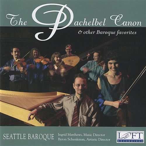 The Pachelbel Canon and Other Baroque Favorites by Various Artists