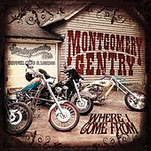 Where I Come From - Single by Montgomery Gentry