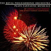 Fantastic Musicals by Royal Philharmonic Orchestra