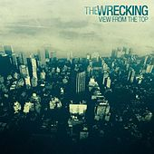 View From The Top - Single by The Wrecking