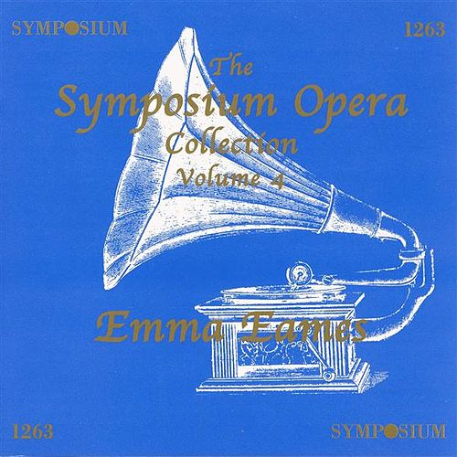 The Symposium Opera Collection, Vol. 4 (1906-1939) by Various Artists