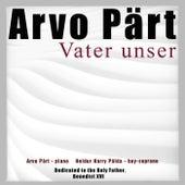 Pärt: Vater unser von Arvo Part
