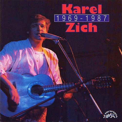 Karel Zich 1969 - 1987 by Various Artists