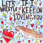 If I Keep On Loving You by Let's Wrestle