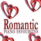 Romantic Piano Favourites by Various Artists