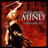 Grievances by With Life In Mind