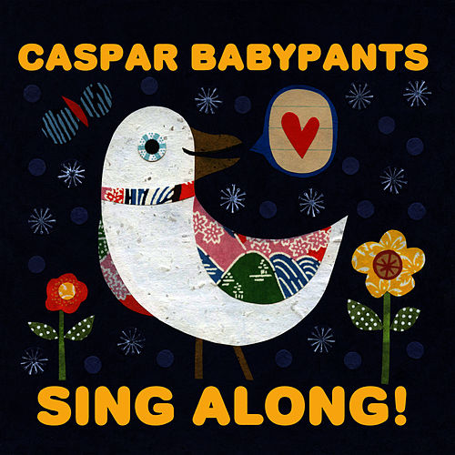 Sing Along! by Caspar Babypants