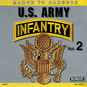 March to Cadence With the U.S. Army Infantry, Vol. 2 by The U.S. Army Infantry