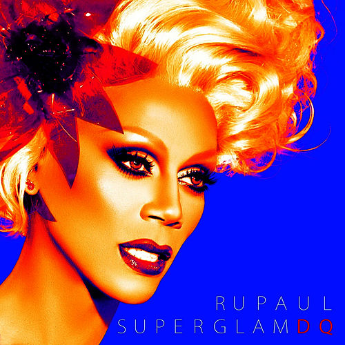 SuperGlam DQ by RuPaul