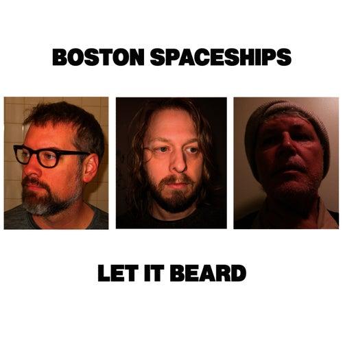 Let It Beard by Boston Spaceships