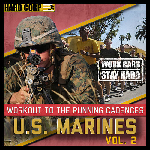 Run to Cadence With the U.S. Marines, Vol. II by The U.S. Marines