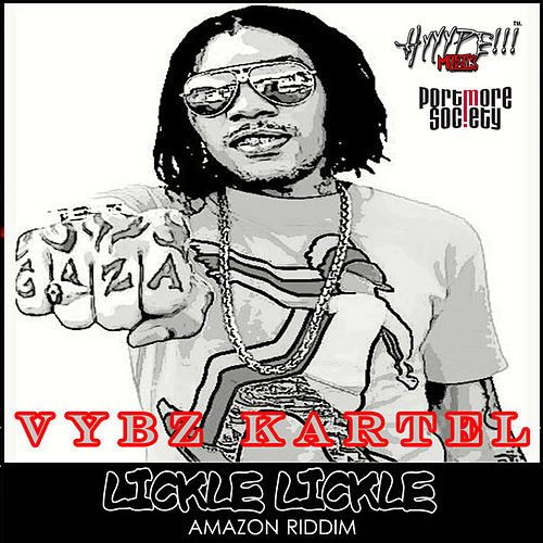 Lickle Lickle by VYBZ Kartel