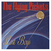Lost Boys by The Flying Pickets
