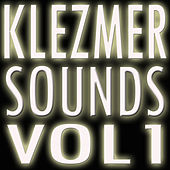 Klezmer Sounds Vol 1 by Various Artists