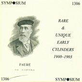 Rare and Unique Early Cylinders, 1900-1903 by Various Artists