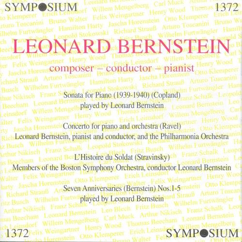 Leonard Bernstein: Composer - Conductor - Pianist by Leonard Bernstein