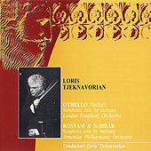 Othello Symphonic Suite\Rostam &  Sohrab Symphonic Suite by Loris Tjeknavorian