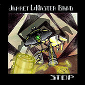 Stop by Jarret LeMaster Band