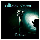 Arthur by Allison Crowe