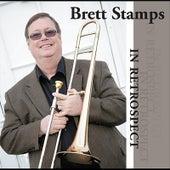 In Retrospect by Brett Stamps