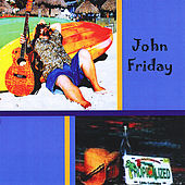 Tropicalized by John Friday