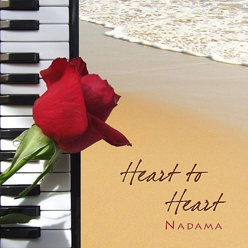 Heart to Heart (remix) by Nadama