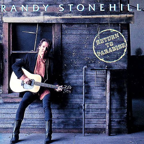 Return To Paradise by Randy Stonehill