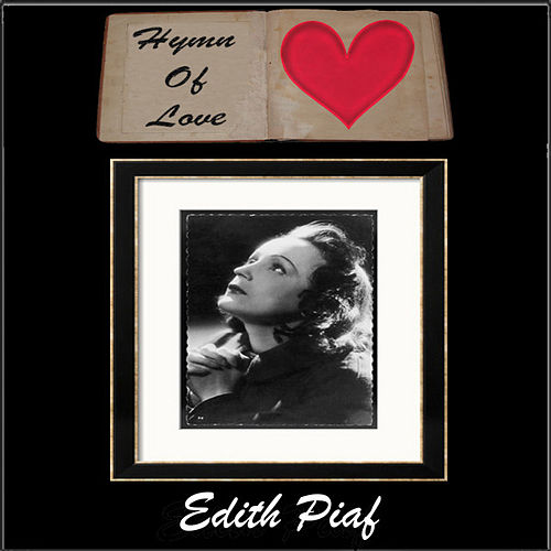 Hymn To Love by Edith Piaf