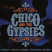 Live by Chico and the Gypsies