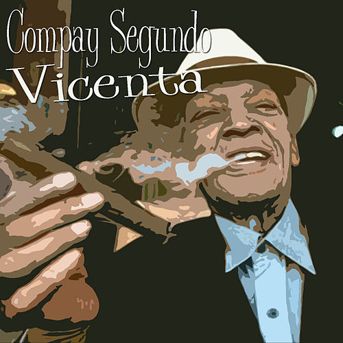 Vicenta by Compay Segundo
