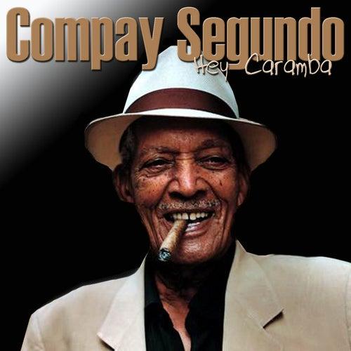 Hey Caramba von Compay Segundo