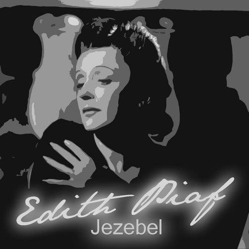 Jezebel by Edith Piaf